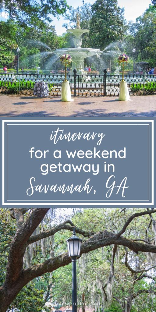 Long Weekend in Savannah, GA Itinerary - 15 Things You Must Do on a Weekend Getaway