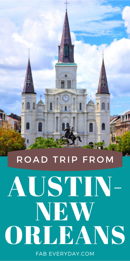 Austin to New Orleans road trip