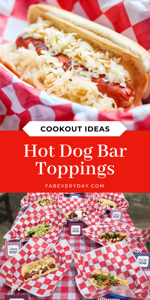 Hot Dog Bar Toppings and Recipe Ideas for your next Cookout