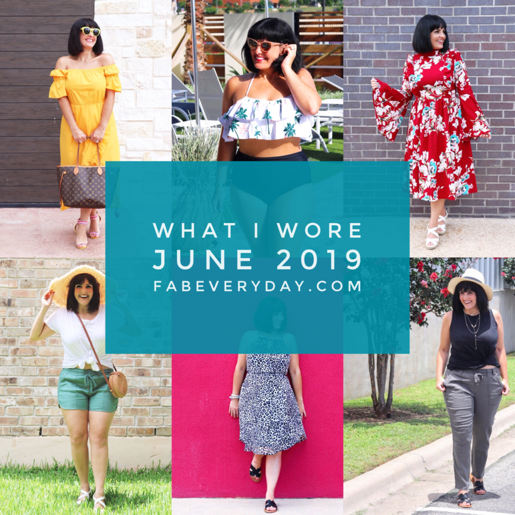 What I Wore | June 2019 Summer fashion trends