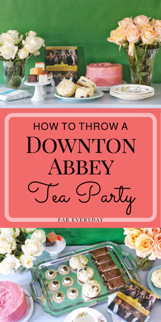How to throw a Downton Abbey themed party