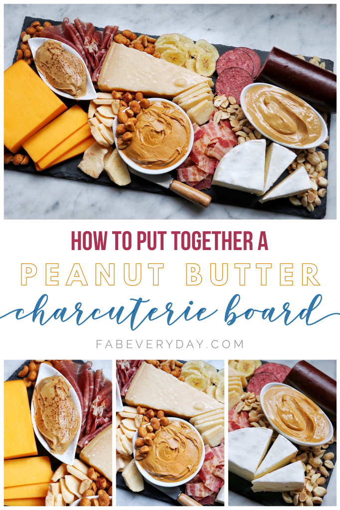 How to put together a peanut butter charcuterie board