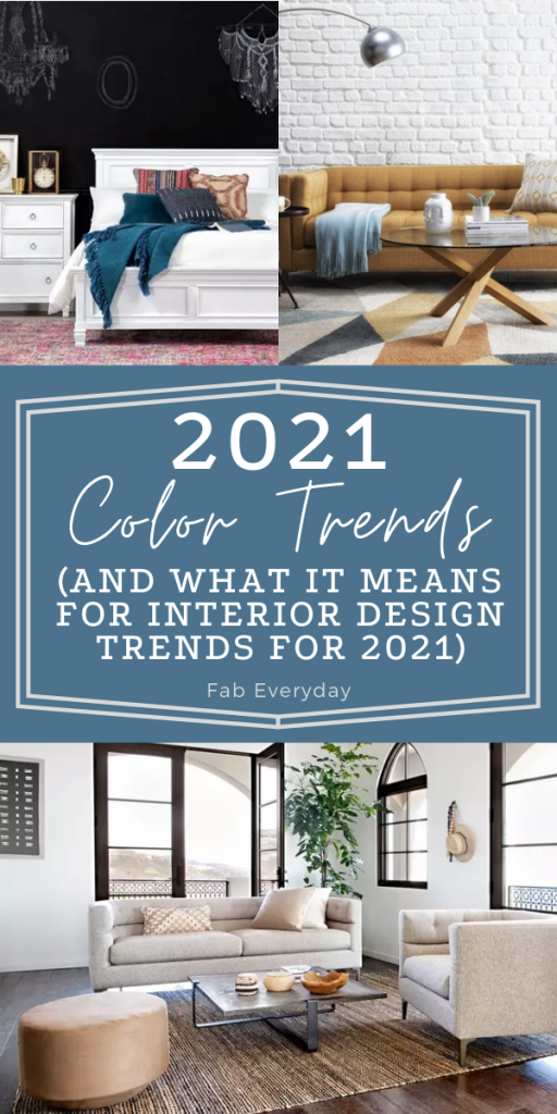 2021 color trends (and what it means for interior design trends for 2021) | Fab Everyday