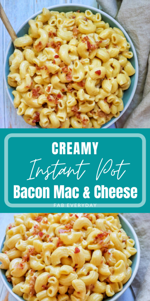 Creamy Instant Pot Bacon Mac and Cheese