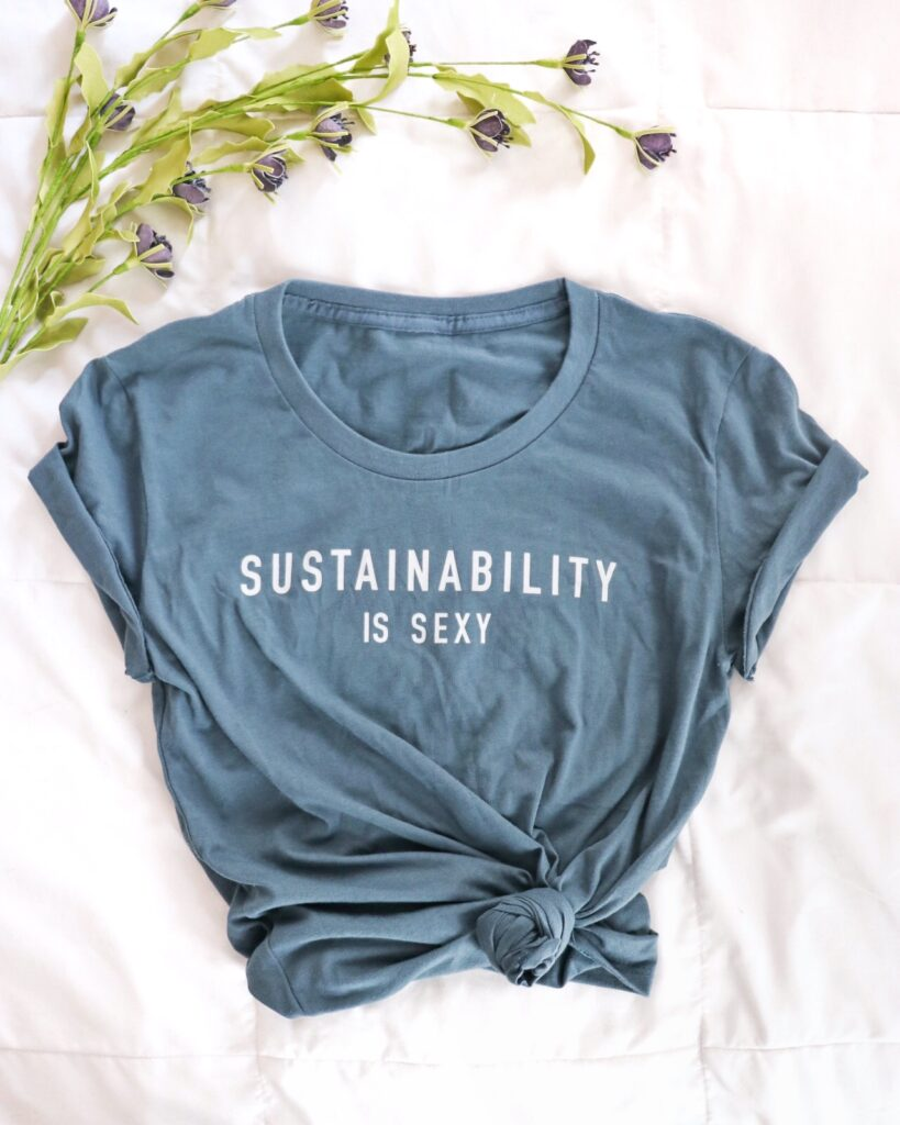organic cotton graphic women's sustainability is sexy tee