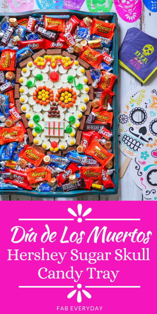 Day of the Dead party food ideas: How to make a Dia de Los Muertos Hershey Sugar Skull Candy Tray