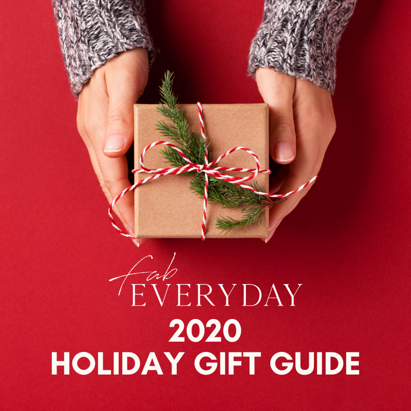 Fab Everyday 2020 Holiday Gift Guide
