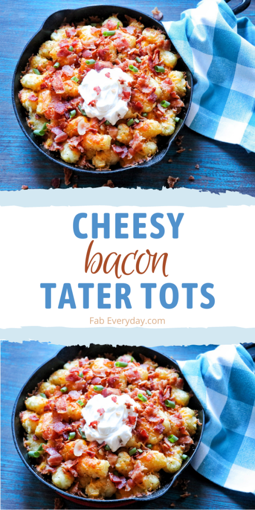 Tater Tot Side Dish Recipes: Cheesy Bacon Tater Tots