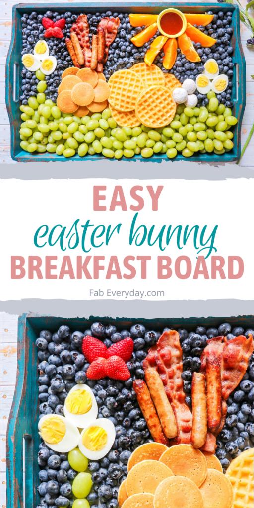 Easter breakfast idea: Easter Bunny Breakfast Board