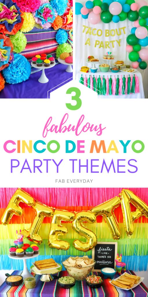 Fiesta like there's no mañana: 3 fabulous Cinco de Mayo party themes