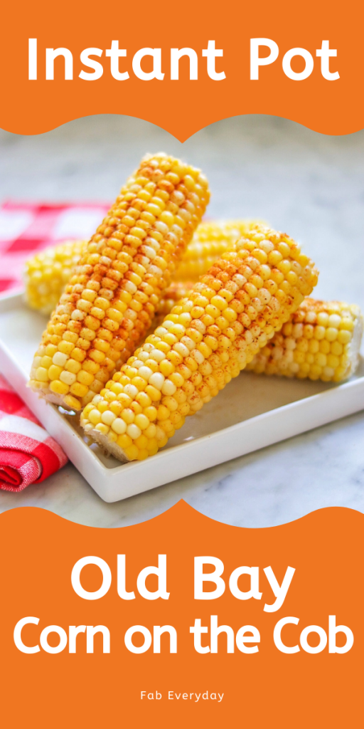 Instant Pot Old Bay Corn on the Cob (Pressure cooker corn on the cob with Old Bay seasoning)