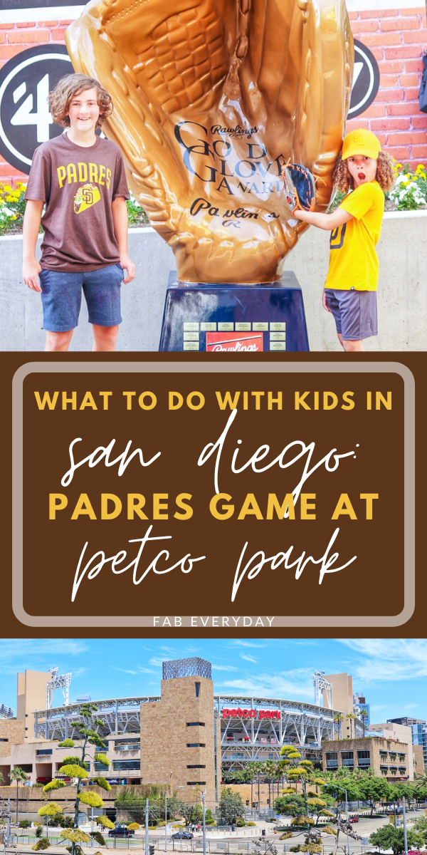 What to do with kids in San Diego: See a Padres Game at Petco Park
